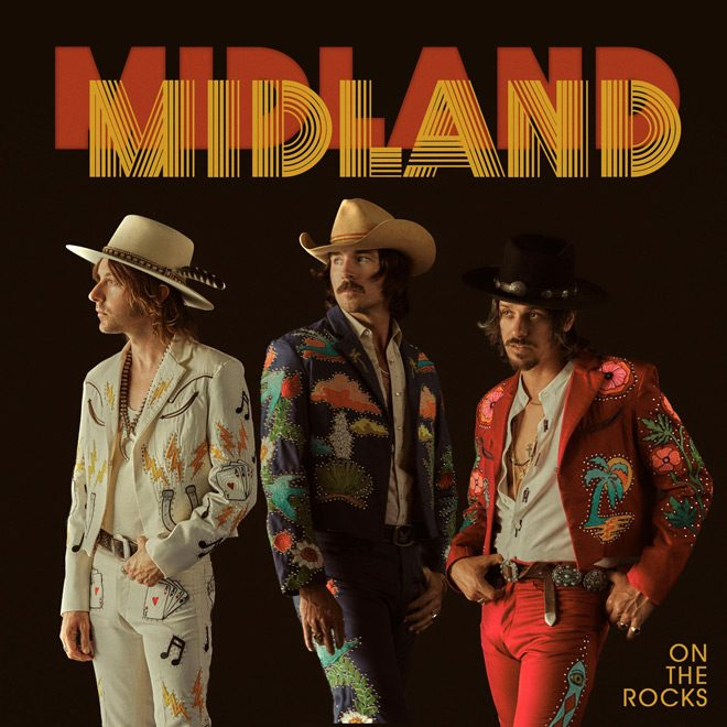 unnamed 2 - Midland - On The Rocks (Album Review)