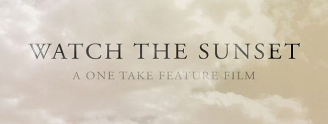 watch the sun slide - Watch The Sunset (Movie Review)