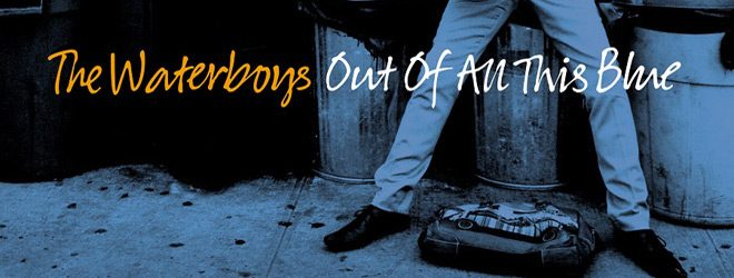water slide - The Waterboys - Out of All This Blue (Album Review)
