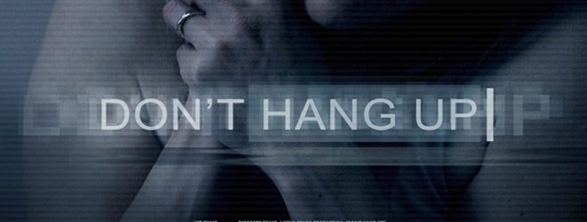 Dont Hang Up slide - Don't Hang Up (Movie Review)