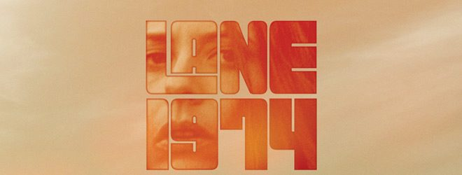 LANE 1974 slide - Lane 1974 (Movie Review)
