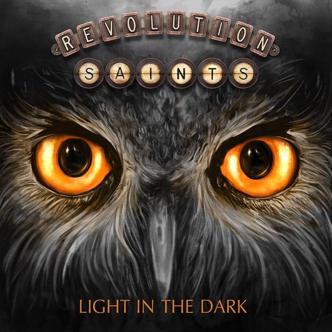 REVOLUTION SAINTS litd COVER - Revolution Saints - Light in the Dark (Album Review)