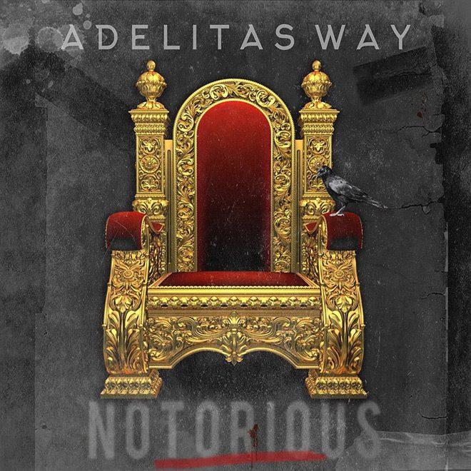 adelitas album cover - Adelitas Way - Notorious (Album Review)