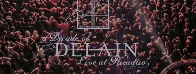 delain slide - Delain - A Decade of Delain: Live at Paradiso (Album Review)