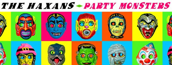 haxans slide - The Haxans - Party Monsters (Album Review)