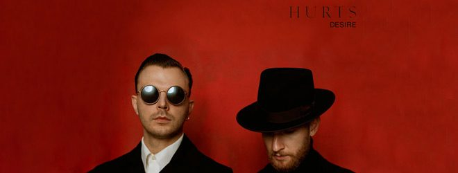 hurts slide - Hurts - Desire (Album Review)