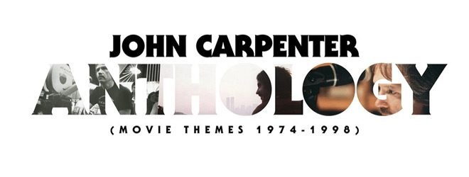 john slide - John Carpenter - Anthology: Movie Themes 1974-1998 (Album Review)