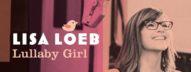 lisa loeb slide - Lisa Loeb - Lullaby Girl (Album Review)