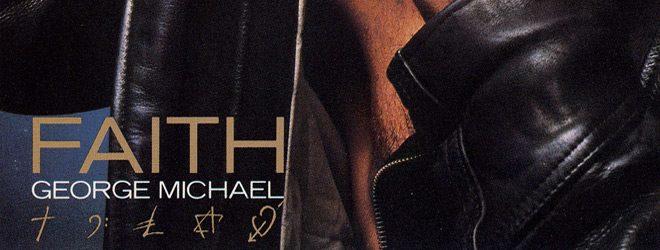 faith slide - George Michael And 30 Years Of Faith