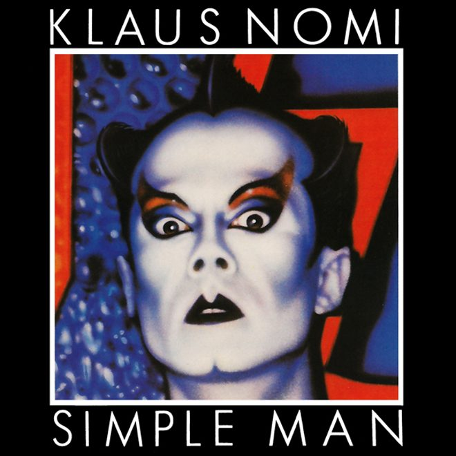 klaus - Klaus Nomi - Simple Man 35 Years Later