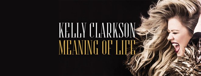 meaning slide - Kelly Clarkson - Meaning of Life (Album Review)