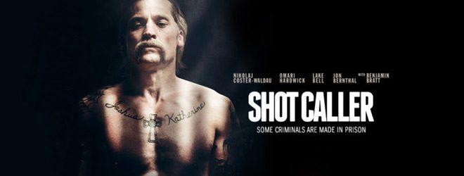 shot slide - Shot Caller (Movie Review)