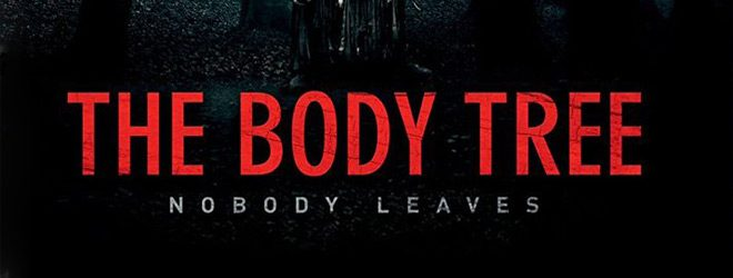 the body tree slide - The Body Tree (Movie Review)