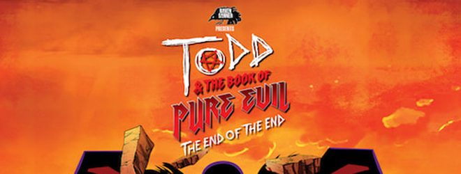 todd slide - Todd and the Book of Pure Evil: The End of the End (Movie Review)