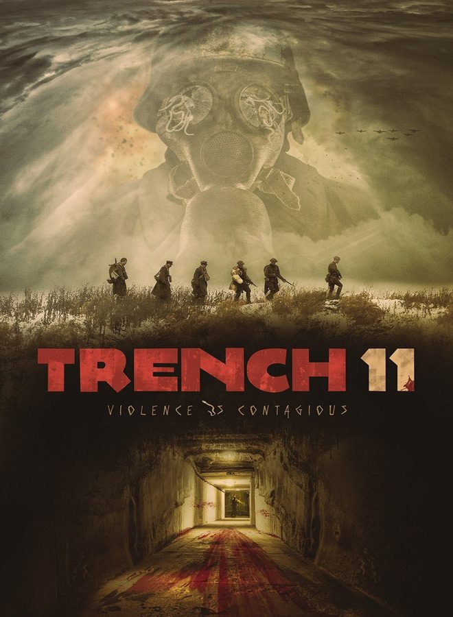 trench 11 2017 i movie poster - Trench 11 (Movie Review)