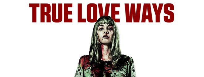 true slide - True Love Ways (Movie Review)