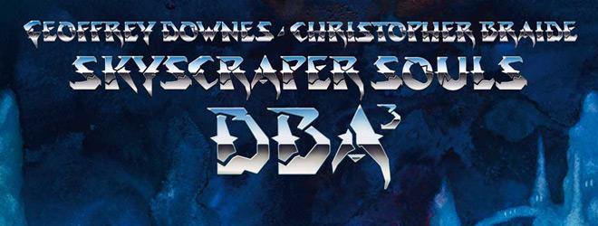 DOWNES slide - Downes Braide Association - Skyscraper Souls (Album Review)