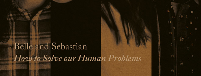 ep cover - Belle and Sebastian - How To Solve Our Human Problems - Part 1 (EP Review)