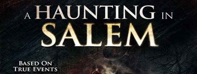 haunt - A Haunting in Salem (Movie Review)