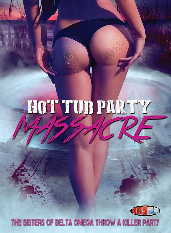 hot poster - Hot Tub Party Massacre (Movie Review)