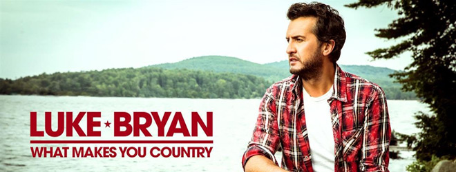 Luke Bryan What Makes You Country Album Review Cryptic Rock