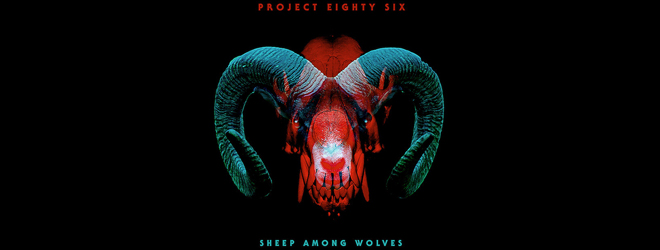 project slide - Project 86 - Sheep Among Wolves (Album Review)
