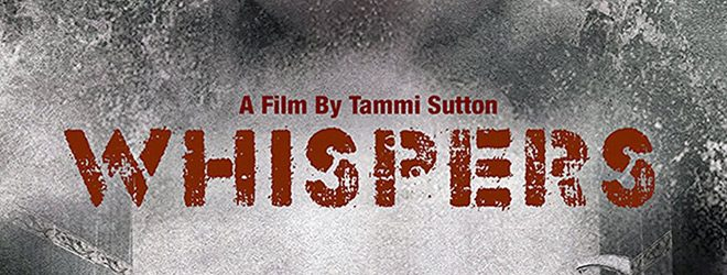 whispers slide - Whispers (Movie Review)