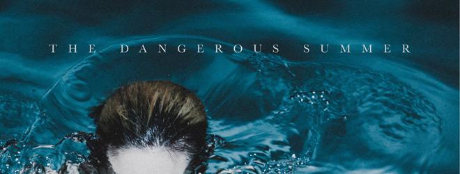 TheDangerousSummer slide - The Dangerous Summer - The Dangerous Summer (Album Review)