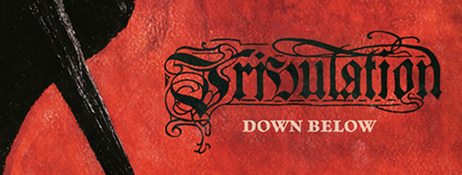 downbelow slide - Tribulation - Down Below (Album Review)