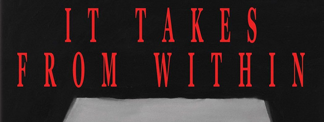 it takes slide - It Takes from Within (Movie Review)