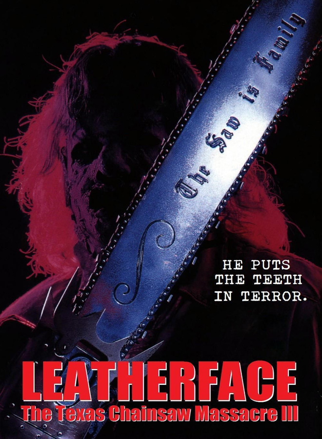 leather poster - This Week In Horror Movie History - Leatherface: The Texas Chainsaw Massacre III (1990)