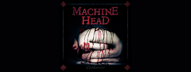 machine slide - Machine Head - Catharsis (Album Review)