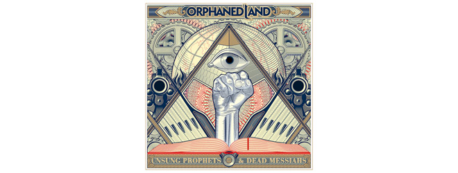 orphanned slide - Orphaned Land - Unsung Prophets & Dead Messiahs (Album Review)