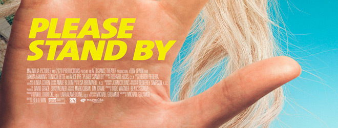 standby slide - Please Stand By (Movie Review)