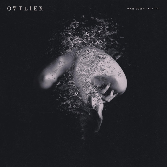 what doesnt kill you - Developing Artist Showcase - Ovtlier