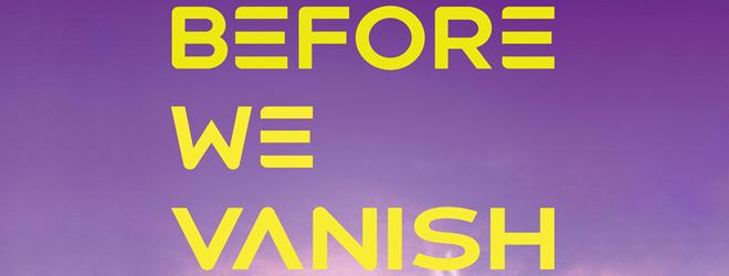before vanish slide - Before We Vanish (Movie Review)