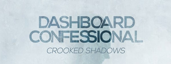 dashboard slide - Dashboard Confessional - Crooked Shadows (Album Review)