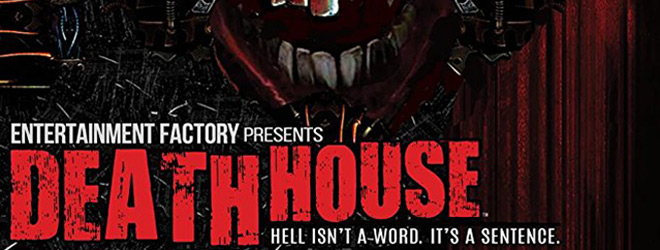 death house slide - Death House (Movie Review)