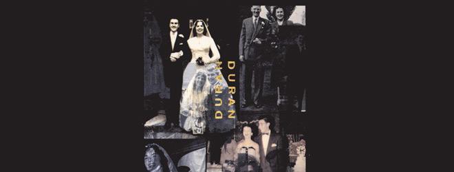 duran slide - Duran Duran - The Wedding Album 25 Years Later