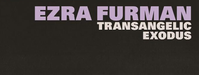 ezra slide - Ezra Furman - Transangelic Exodus (Album Review)