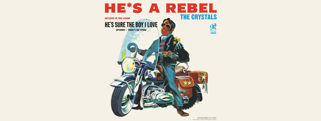 hes slide - The Crystals - He's a Rebel 55 Years Later