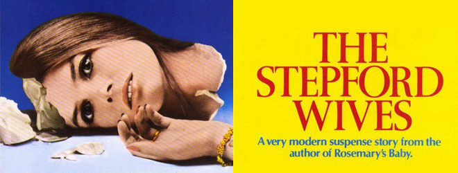 stepford slide - This Week In Horror Movie History - The Stepford Wives (1975)