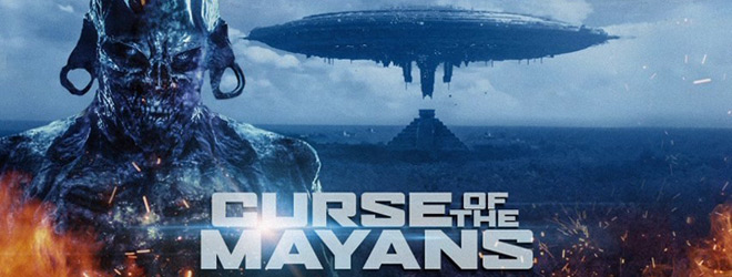 Curse of the Mayans - Curse of the Mayans (Movie Review)