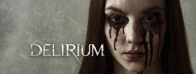 Delirium SLIDER 1 - Delirium (Movie Review)
