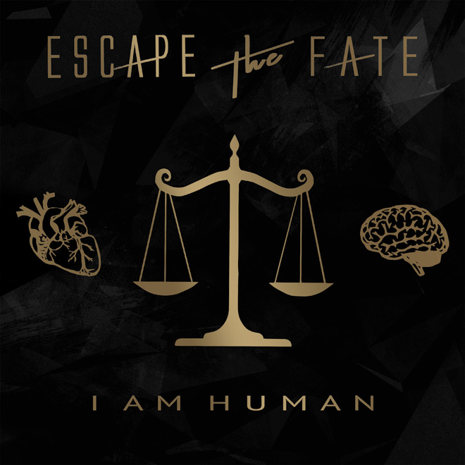 Escape the Fate - Escape the Fate - I Am Human (Album Review)