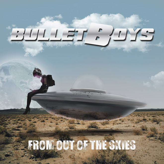 bullet album - BulletBoys - From Out Of The Skies (Album Review)