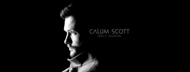 calum slide - Calum Scott - Only Human (Album Review)