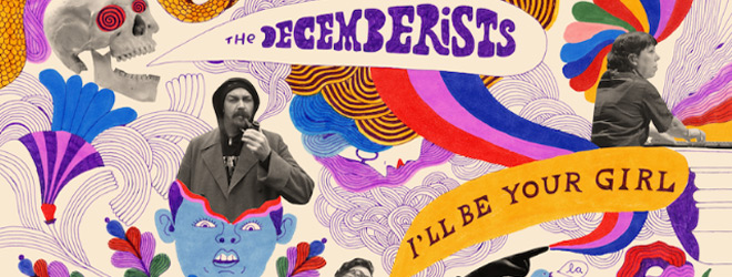 dec slide - The Decemberists - I'll Be Your Girl (Album Review)