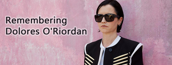 dolores tribute - Dolores O'Riordan - Remembering Her Voice, Message, & Passion