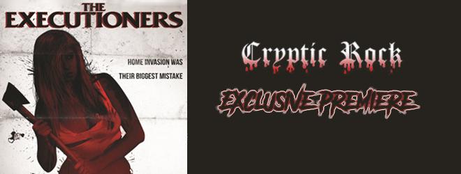 ex premiere - The Executioners - Exclusive Clip Premiere